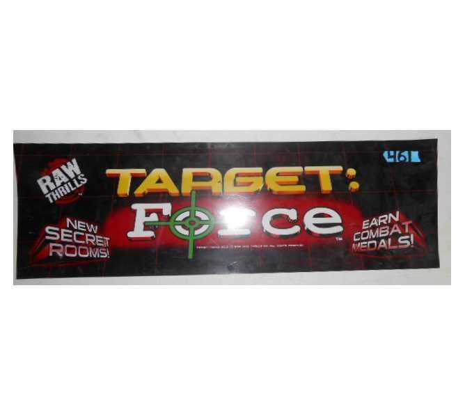 TARGET FORCE Arcade Machine Game FLEXIBLE Overhead Marquee Header